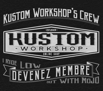 Devenez membre de Kustom Workshop Crew