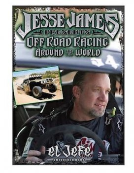 Jesse James Off Road Racing Around The World